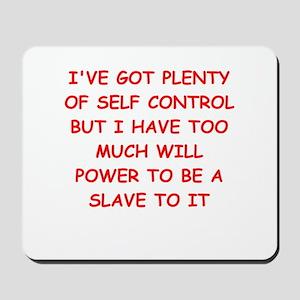 self control joke Mousepad