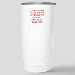self control joke Stainless Steel Travel Mug