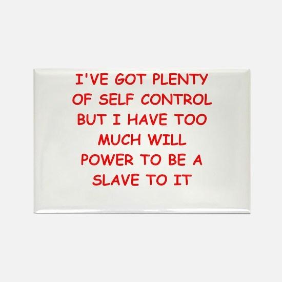 self control joke Rectangle Magnet