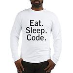 Eat. Sleep. Code. Long Sleeve T-Shirt