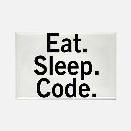 Eat. Sleep. Code. Rectangle Magnet