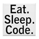 Eat. Sleep. Code. Tile Coaster