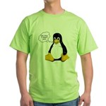 Use Linux. It doesn't suck Green T-Shirt