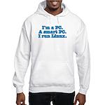 I'm a PC Hooded Sweatshirt