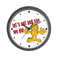 Let's Not and Say We Did Garfield Wall Clock