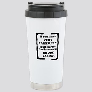 No One Caring Stainless Steel Travel Mug