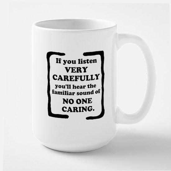 No One Caring Large Mug