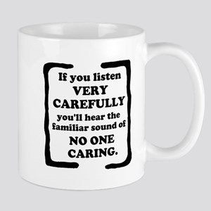 No One Caring Mug