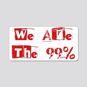 We Are The 99% #2 Aluminum License Plate