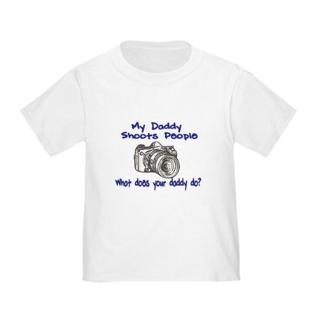 My Daddy Shoots- Blue Toddler T-Shirt