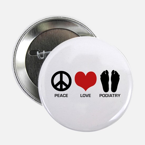 """Peace Love Podiatry 2.25"""" Button"""