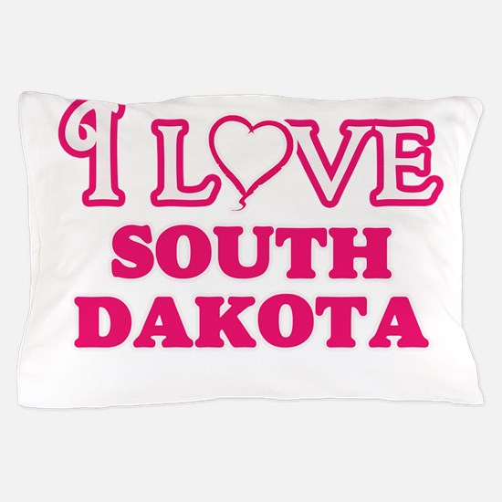 I love South Dakota Pillow Case