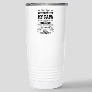 Dear Papa, Love, Your Favorite Travel Mug