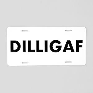 DILLIGAF Aluminum License Plate