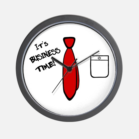 'It's Business Time!' Wall Clock