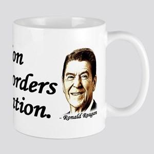 Reagan Quote - A Nation without borders Mug
