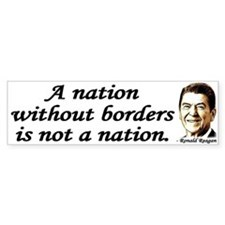 Reagan Quote - A Nation without borders Sticker (B