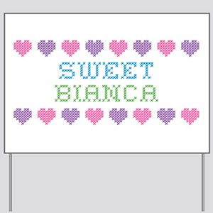Sweet BIANCA Yard Sign