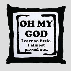 Oh My God Throw Pillow
