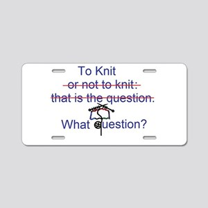 To Knit. There is no question Aluminum License Pla