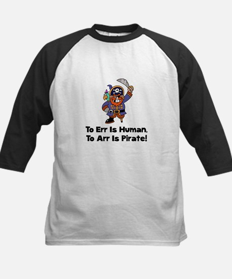 To Arr Is Pirate Cartoon Kids Baseball Jersey