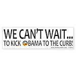 We Can't Wait...to Kick Obama... (10 pk)