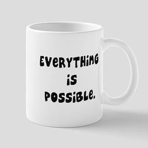 everything is possible Mug