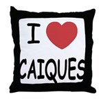 I heart caiques Throw Pillow