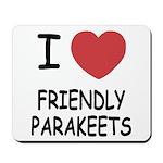 I heart friendly parakeets Mousepad