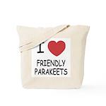 I heart friendly parakeets Tote Bag