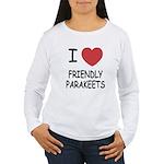 I heart friendly parakeets Women's Long Sleeve T-S