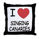I heart singing canaries Throw Pillow