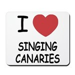 I heart singing canaries Mousepad