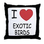 I heart exotic birds Throw Pillow
