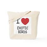 I heart exotic birds Tote Bag
