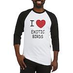 I heart exotic birds Baseball Jersey