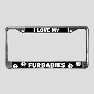 I Love My Furbabies License Plate Frame
