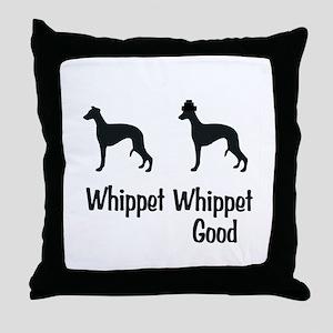 Whippet Good Throw Pillow