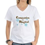 Compassion is Magical Women's V-Neck T-Shirt
