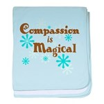 Compassion is Magical baby blanket
