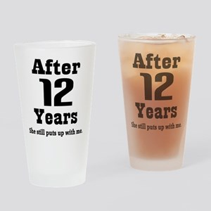 12th Anniversary Funny Quote Drinking Glass