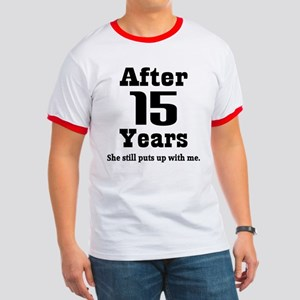 15th Anniversary Funny Quote Ringer T