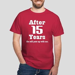 15th Anniversary Funny Quote Dark T-Shirt