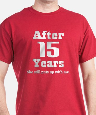 15th Anniversary Funny Quote T-Shirt