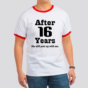 16th Anniversary Funny Quote Ringer T