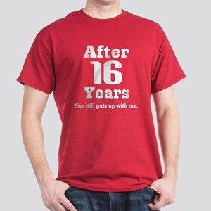 16th Anniversary Funny Quote Dark T-Shirt