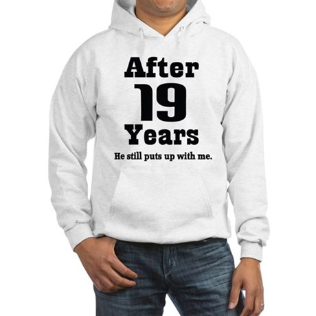 19th Anniversary Funny Quote Hooded Sweatshirt