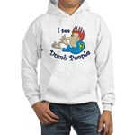 Dumb t-shirts Hooded Sweatshirt