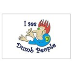 Dumb t-shirts Large Poster