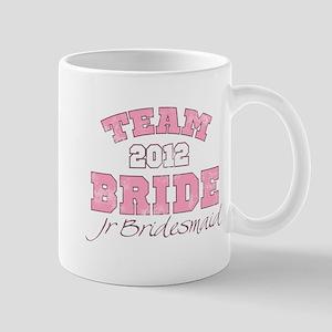 Team Bride 2012 Jr Bridesmaid Mug